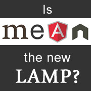 Is MEAN the New LAMP?